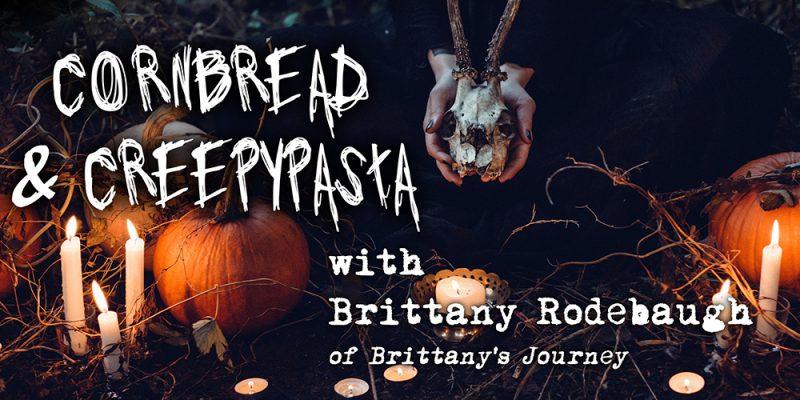 Cornbread & Creepypasta Weird Appalachia