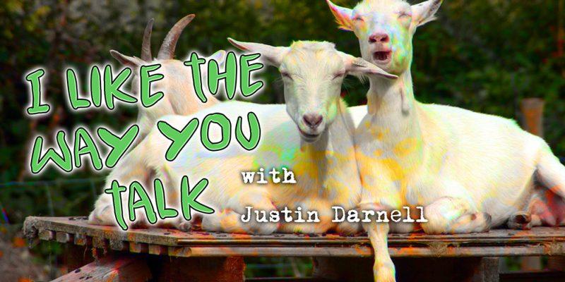I Like the Way You Talk Weird Appalachia