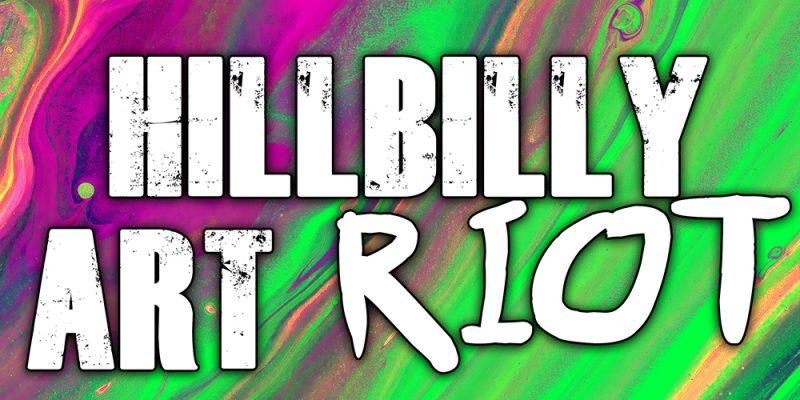 hillbilly art riot weird appalachia